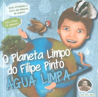 Água limpa (Filipe Pinto, Narciso Moreira)