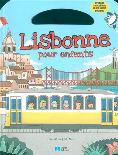 Lisbonne pour enfants (Cláudia Regina Abreu)
