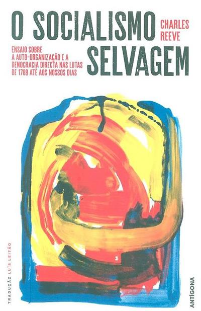 O socialismo selvagem