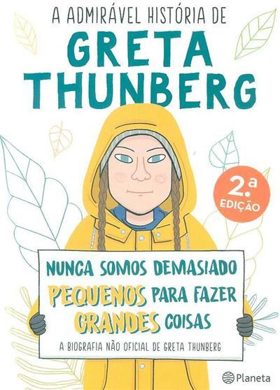 A admirável história de Greta Thunberg (Valentina Camerini)