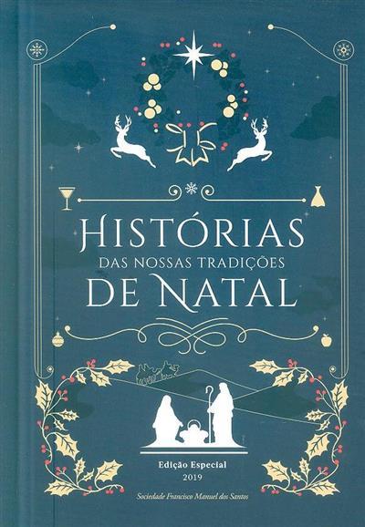Histórias das nossas tradições de Natal