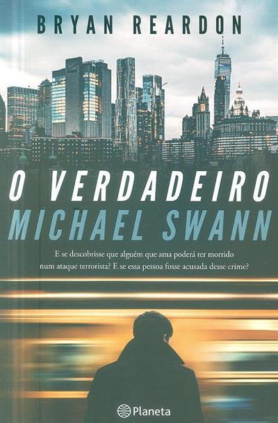 O verdadeiro Michael Swann (Bryan Reardon)
