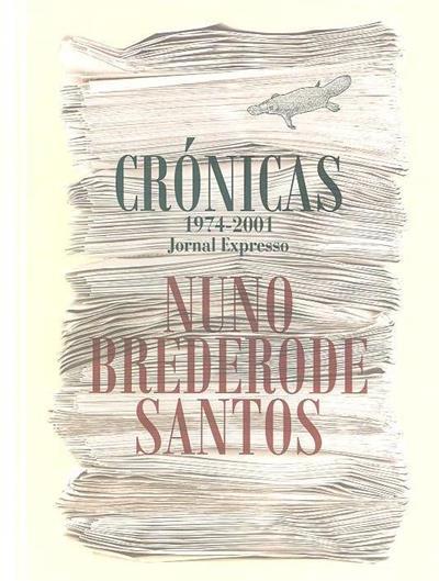 Crónicas do jornal expresso, 1974-2001 (Nuno Brederode Santos)