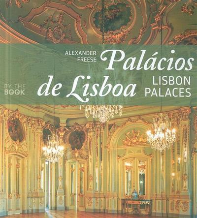 Palácios de Lisboa (texto, fot. e trad. Alexander Freese)