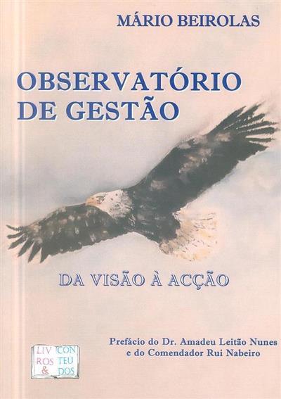 Observatório de gestão da visão à acção (Mário Beirolas)