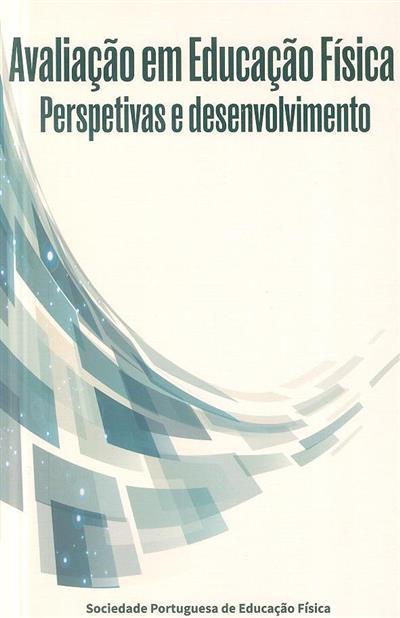 Avaliação em educação física (Sociedade Portuguesa de Educação Física)