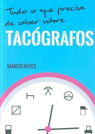 Tudo o que precisa de saber sobre tacógrafos (Marco Neves)