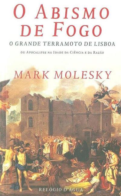 O abismo de fogo (Mark Molesky)