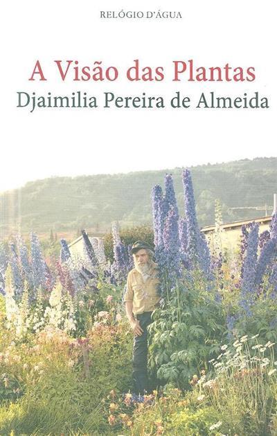 A visão das plantas (Djaimilia Pereira de Almeida)