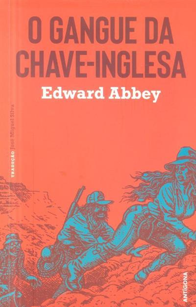 O gangue da chave-inglesa