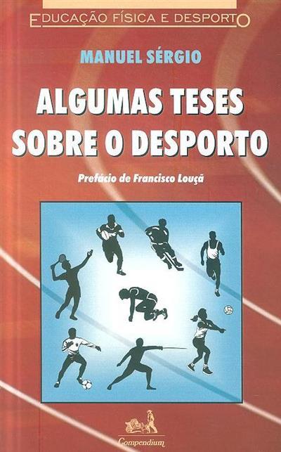 Algumas teses sobre o desporto (Manuel Sérgio)