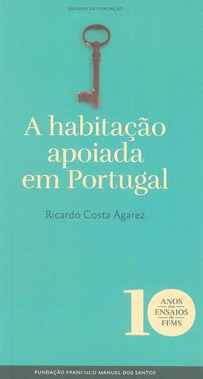 A habitação apoiada em Portugal (Ricardo Costa Agarez)