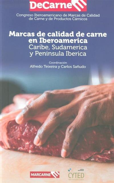 Marcas de calidad de carne en Iberoamerica (Congresso Iberoamericano de Marcas de Calidad de Carne y de Productos Cárnicos)