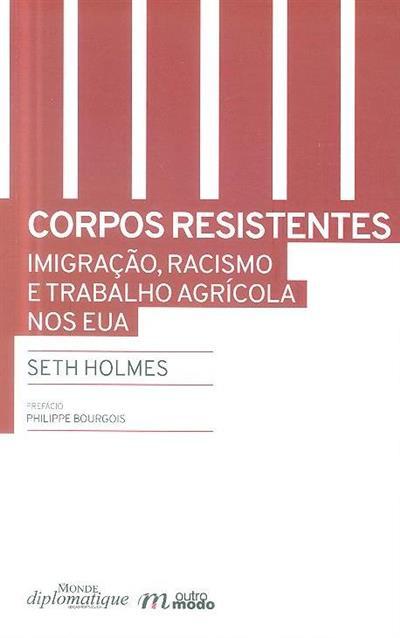 Corpos resistentes (Seth Holmes)