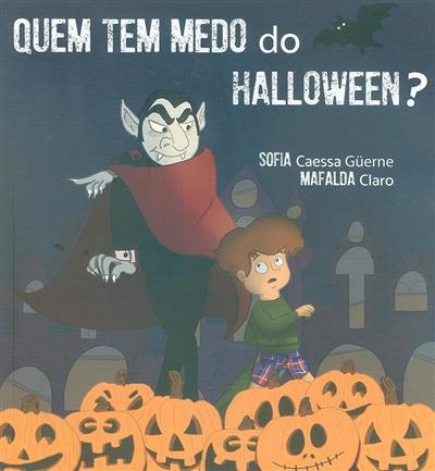 Quem tem medo do Halloween? (Sofia Caessa Güerne)