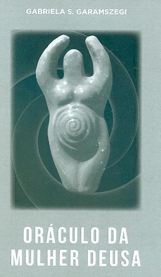 Livro da mulher deusa (Gabriela S. Garamszegi)