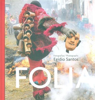 Folia (fot. Egídio Santos)