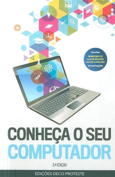 Conheça o seu computador (rev. técnica Nuno David Santos)