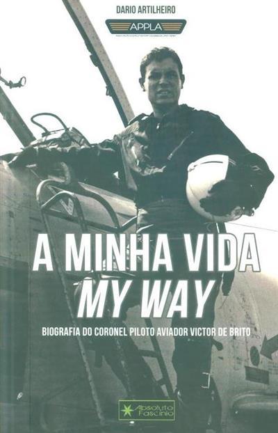 A minha vida my way (Dario Artilheiro)