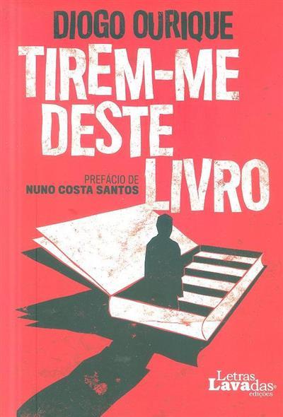 Tirem-me deste livro (Diogo Ourique)