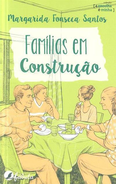 Famílias em construção (Margarida Fonseca Santos)