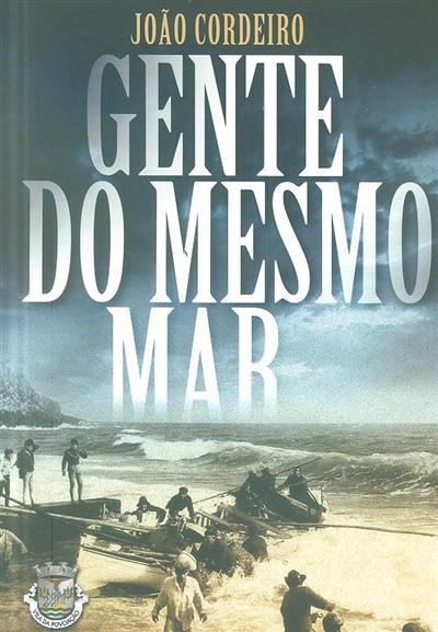 Gente do mesmo mar (João Manuel Medeiros Vieira Cordeiro)