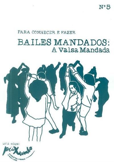 Bailes mandados (textos Marta Guerreiro)