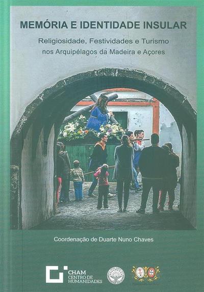Memória e identidade insular (coord. Duarte Nuno Chaves)