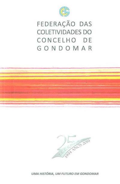 Federação das Coletividades do Concelho de Gondomar (Ana Sofia da Santa Vilar)
