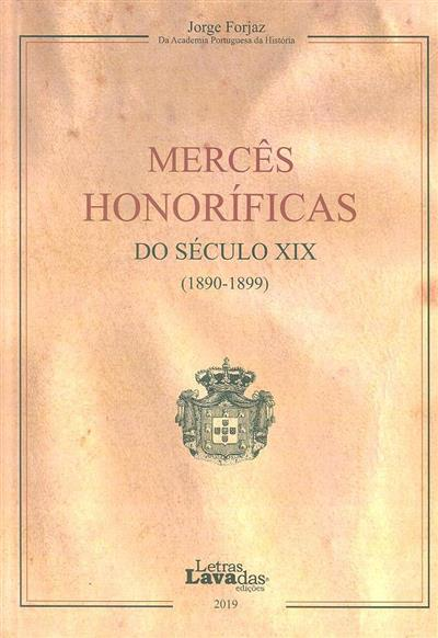 Mercês honoríficas de século XIX (1890-1899) (Jorge Forjaz)