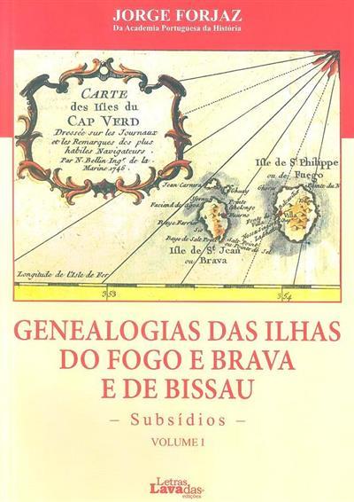 Genealogias das ilhas do Fogo e Brava e de Bissau (Jorge Forjaz)