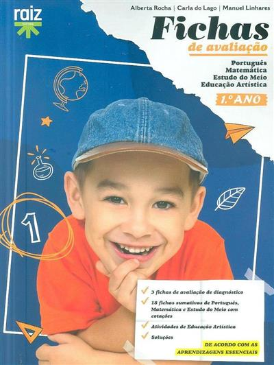 Fichas de avaliação, 1º ano (Alberta Rocha, Carla do Lago, Manuel Linhares)