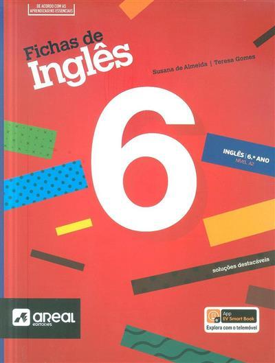 Fichas de inglês 6 (Susana de Almeida, Maria Teresa Gomes)