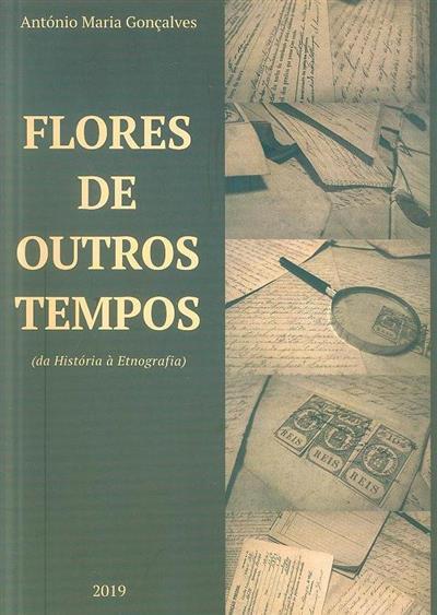Flores de outros tempos (António Maria Gonçalves)