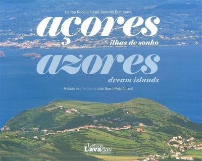 Açores, lhas de sonho (Carmo Rodeia, José António Rodrigues)