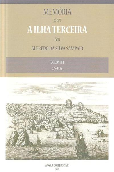Memória sobre a Ilha Terceira (José Augusto Nogueira Sampaio, Alfredo da Silva Sampaio)