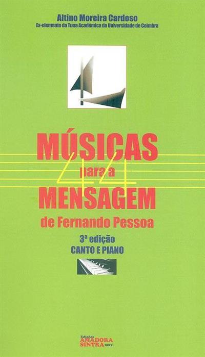 Músicas 44 para a mensagem de Fernando Pessoa (Altino Moreira Cardoso)