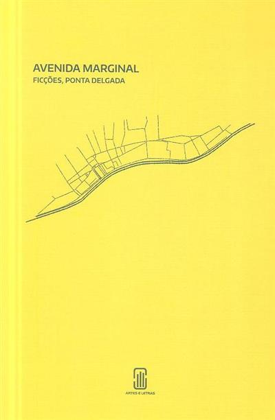 Avenida Marginal (autores Joel Neto... [et al.])
