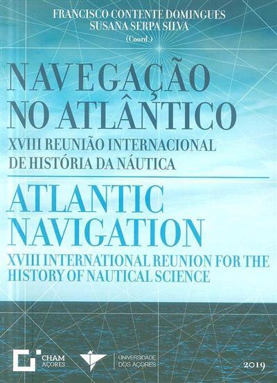 Navegação no Atlântico (XVIII Reunião Internacional de História da Náutica)