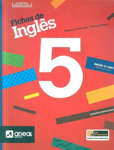 Fichas de inglês 5 (Susana de Almeida, Teresa Gomes)
