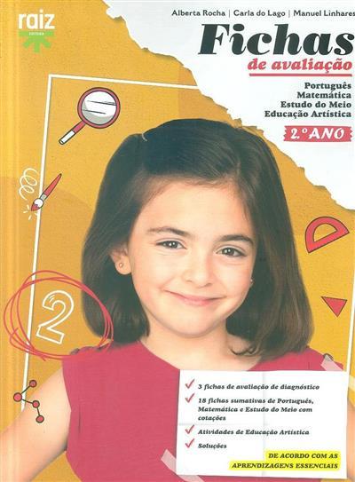 Fichas de avaliação, 2º ano (Alberta Rocha, Carla do Lago, Manuel Linhares)