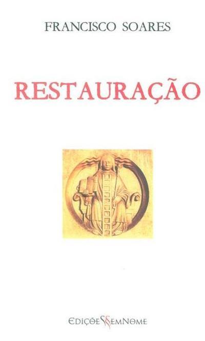 Restauração (Francisco Soares)