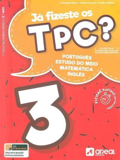 Lá fizeste os tpc? 3 (Fernanda Neves, Helena Soares, Sandra Gaspar)