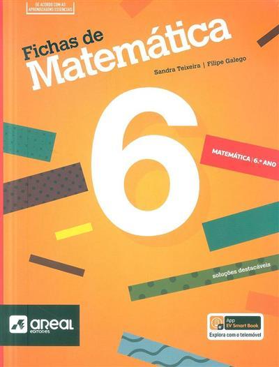 Fichas de matemática 6 (Sandra Teixeira, Filipe Galego)