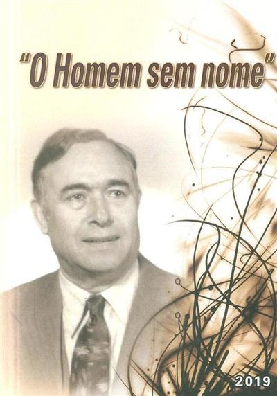 """""""O homem sem nome"""" (Luís de Camões Gomes dos Santos)"""