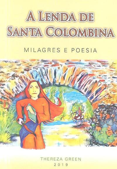 A lenda da Santa Colombina (Thereza Green)