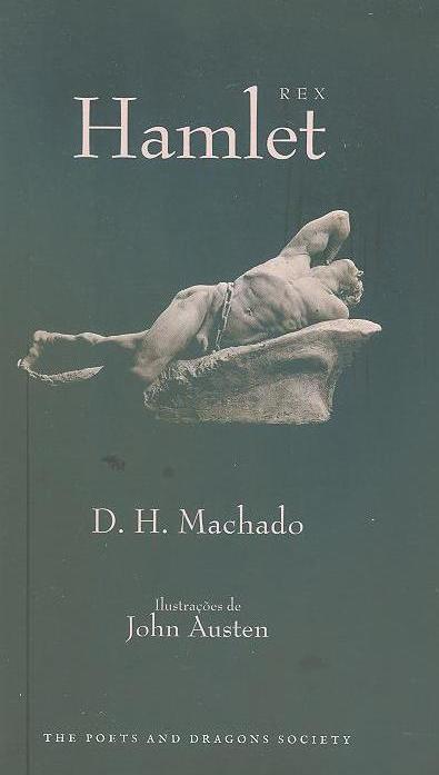 Hamlet Rex (D. H. Machado)