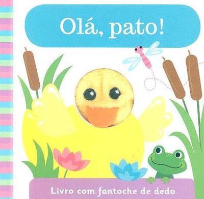 Olá, pato! (adapt. Rita Amaral)