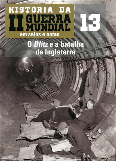 O Blitz e a batalha de Inglaterra (David Moreu)