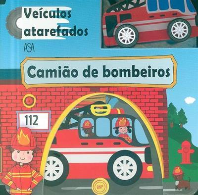 Camião de bombeiros (trad. e adapt. Paula Neves)
